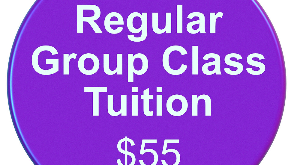 REGULAR GROUP CLASS MONTHLY TUITION