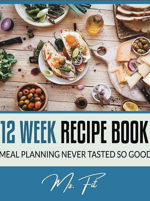 The Ms. Fit 12 Week Meal Plan