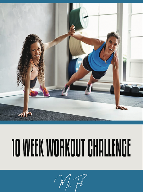 The Ms. Fit 10 Week Challenge