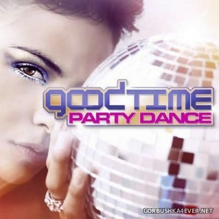 Goodtime Party Dance - Various Artists
