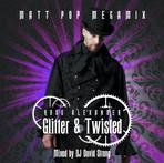 Matt Pop Glitter & Twisted Mega-Mix.jpg