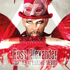 Ross Alexander - Together In Electric Dreams