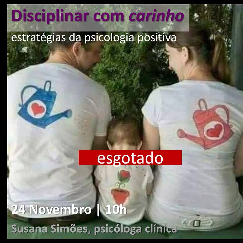 Disciplinar com carinho: estratégias da Psicologia Positiva