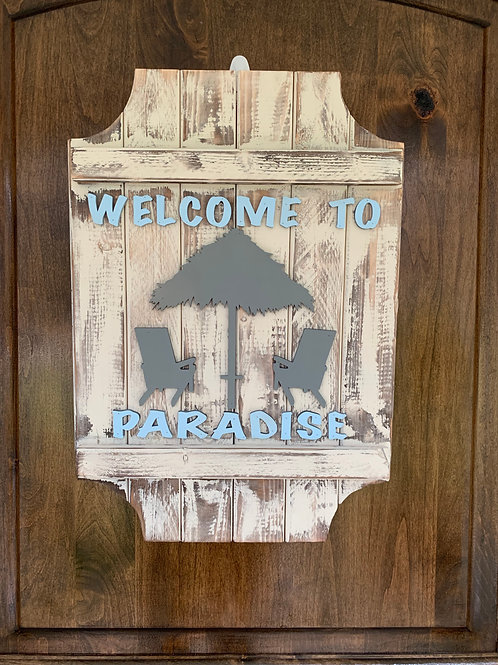 Welcome To Paradise Wood Sign