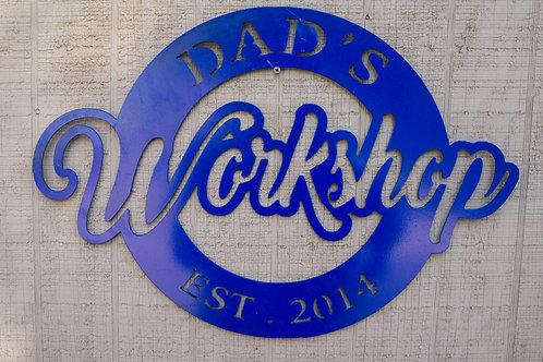 Steel Dads WorksShop Sign