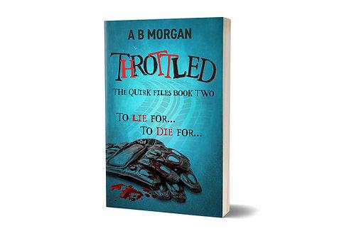 Throttled by A B Morgan