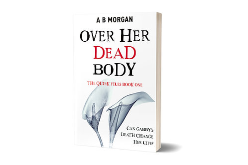 Over Her Dead Body by A B Morgan