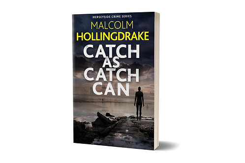 Catch as Catch Can by Malcolm Hollingdrake