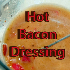 Hot Bacon Dressing  16 oz.