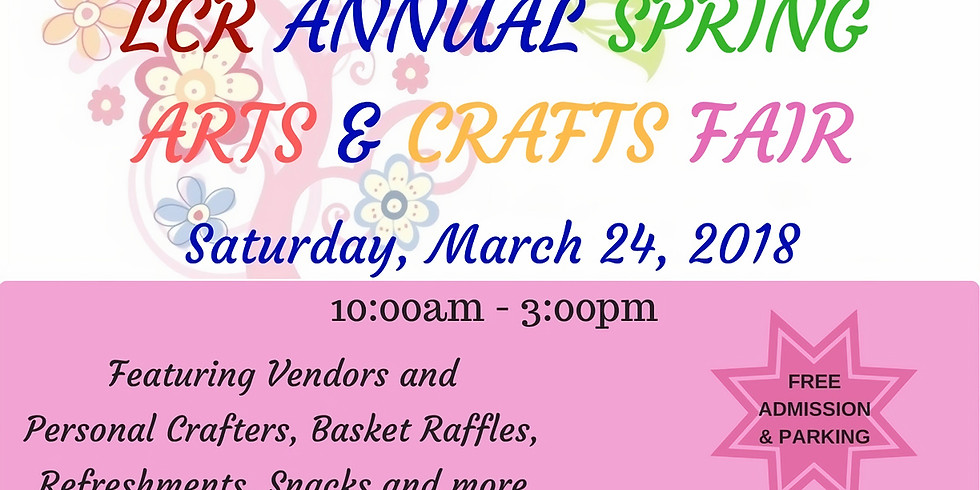 LCR ANNUAL SPRING ARTS AND CRAFTS FAIR (1)