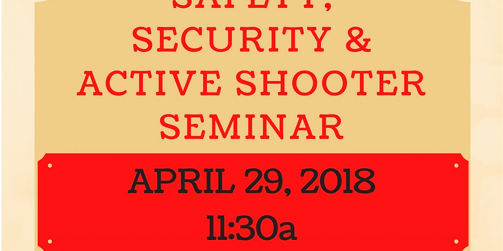 House of Worship Safety, Security and Active Shooter Seminar