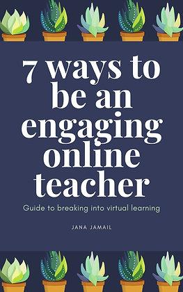 7 Ways to Be an Engaging Teacher