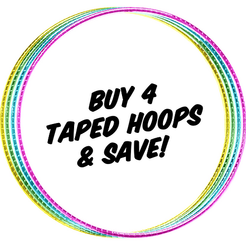 Buy 4 Taped Hoops & Save!
