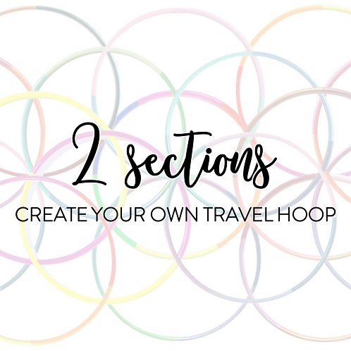 Custom 2 Section Travel Hula Hoop