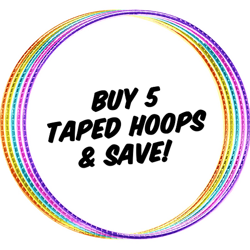 Buy 5 Taped Hoops & Save!