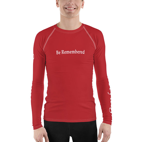 Be Remembered Be a Legend Men's Rash Guard