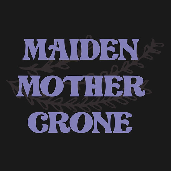 Maiden, Mother & Crone Zoom Event