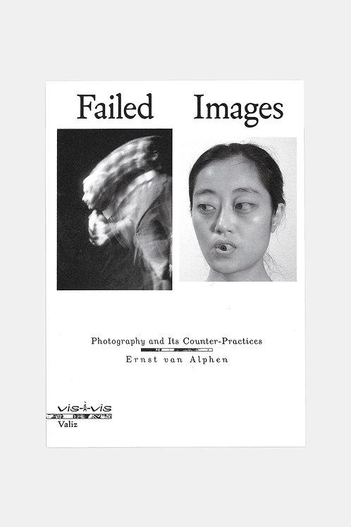 Ernst von Alphen - Failed Images