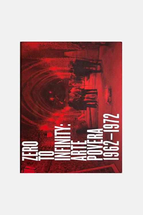 Zero to Infinity - Arte Povera 1962-1972