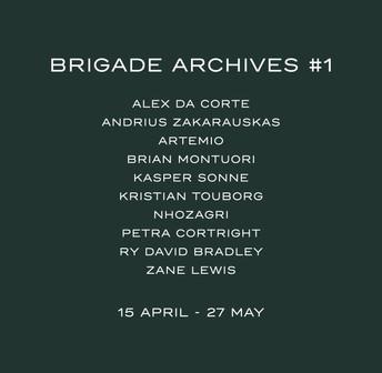 UPCOMING EXHIBITION - BRIGADE ARCHIVES #1