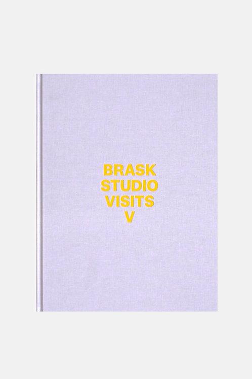 BRASK STUDIO VISITS V