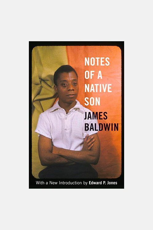 James Baldwin - Notes of a Native Son