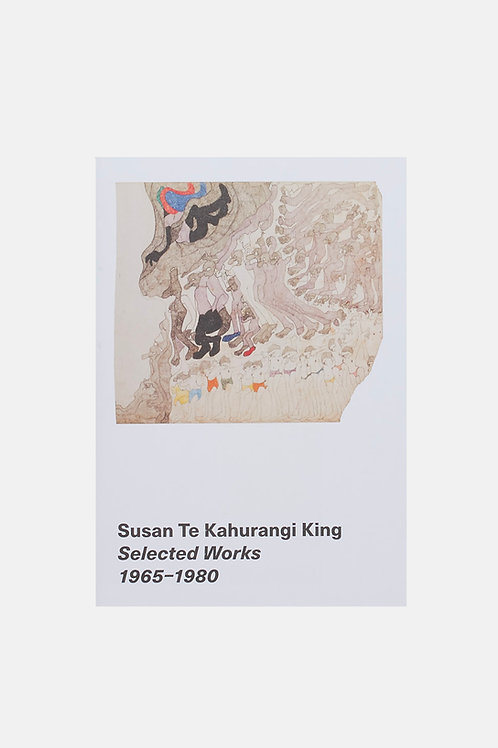 Susan Te Kahurangi King - Selected Works 1965 - 1980