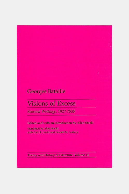 Georges Bataille - Visions Of Excess