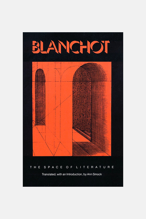 Maurice Blanchot - The Space of Literature