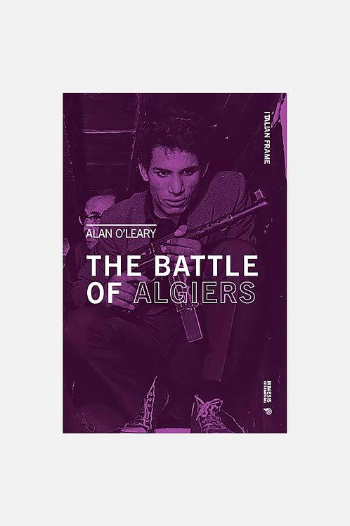 Alan O'Leary - The Battle of Algiers