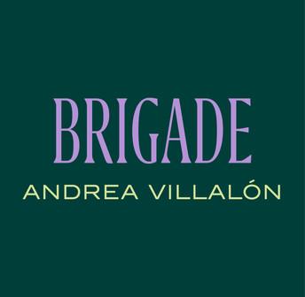 BRIGADE RADIO #2 - ANDREA VILLALÓN