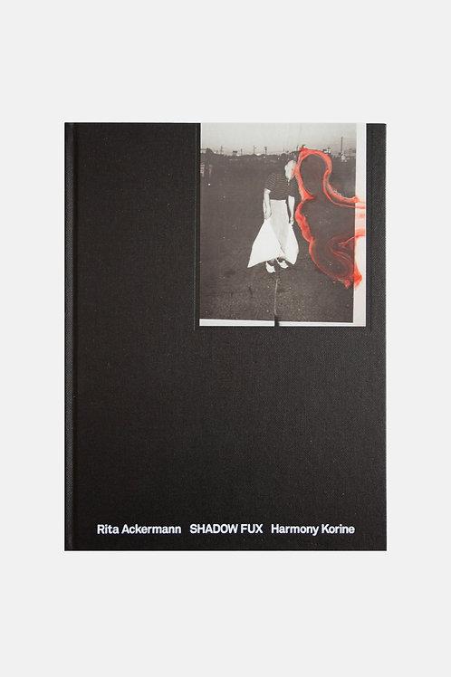 Rita Ackermann & Harmony Korine - Shadow Fux