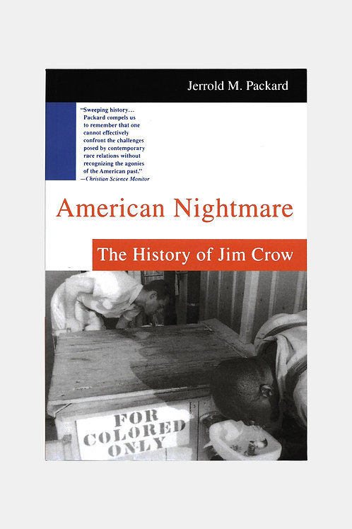 American Nightmare - The History of Jim Crow