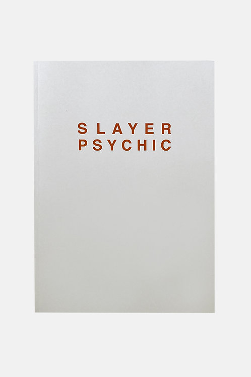Slayer Psychic by Dan Colen
