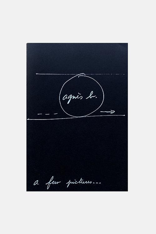 Agnès B. - A few pictures...