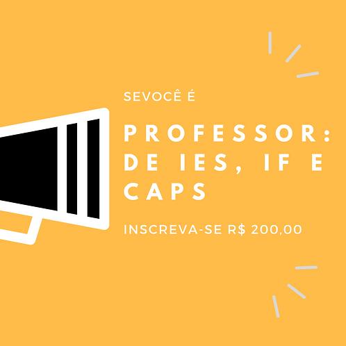 Professor de IES, IF e CAPs