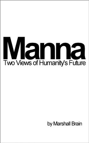 Manna by Marshall Brain