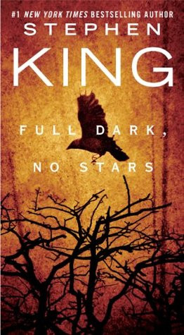 Full Dark No Stars by Stephen King