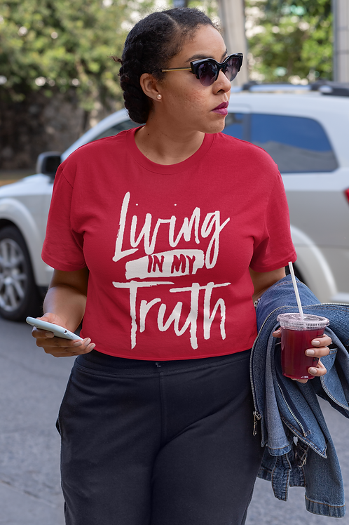 Living In My Truth T-shirt
