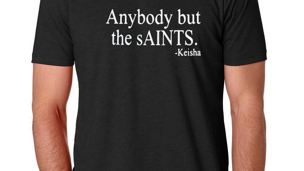 Anybody But the sAINTS