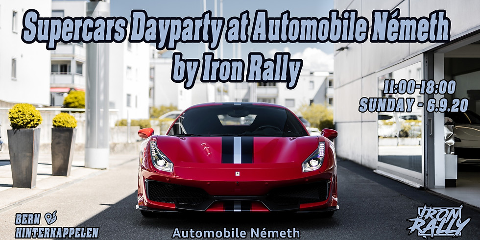 SUPERCARS DAYPARTY AT AUTOMOBILE NÉMETH - BY IRON RALLY