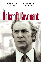 The Holcroft Covenant Michael Caine Victoria Tennant Movie Film Classic