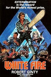 White Fire Robert Ginty Movie Film Classic