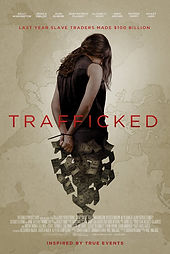 Trafficked Human Trafficking Slavery Movie Film