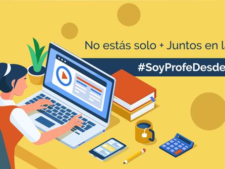 Para los maestros que hoy dicen: #SoyProfeDesdeCasa