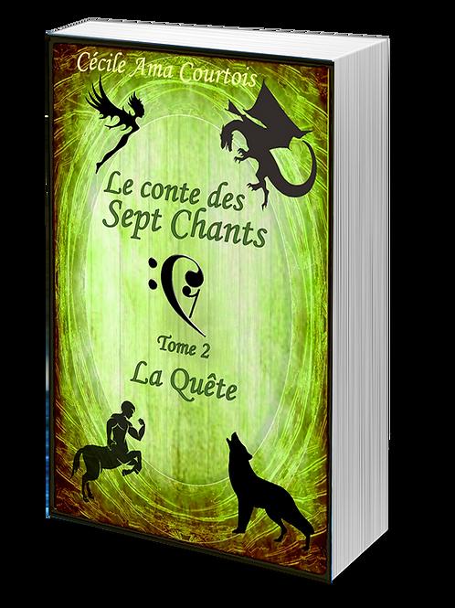 La Quête, conte des sept Chants tome 2