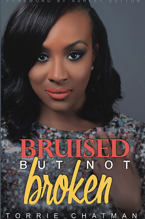 Bruised but Not Broken E-book