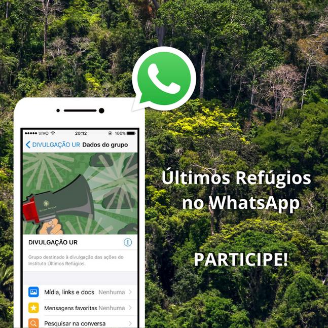 Instituto Últimos Refúgios lança grupo no WhatsApp - Participe!