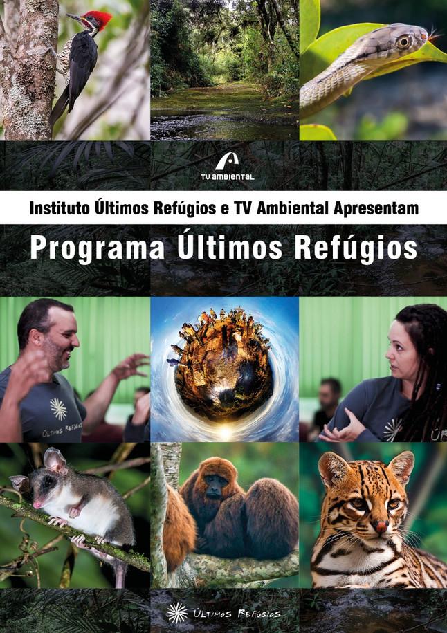 Instituto Últimos Refúgios estreia programa na TV Ambiental