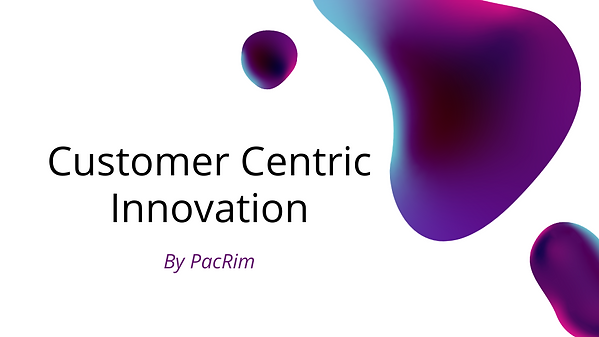 Customer Centric Innovation.png